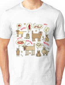What Dogs Think and Say Unisex T-Shirt