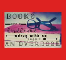 Books are Hard-Bound Drugs Quote Hipster Art- Glasses, Books, Nerd, Geek Quotes  One Piece - Long Sleeve