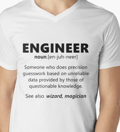 """Engineer"" funny definition Mens V-Neck T-Shirt"