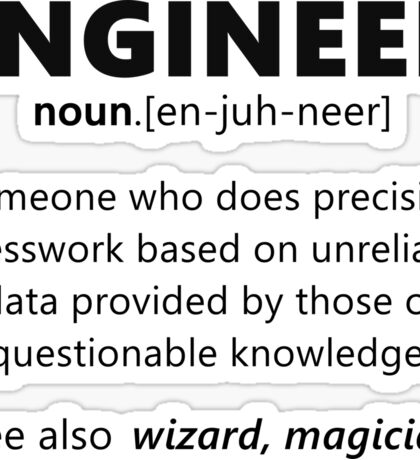 """Engineer"" funny definition Sticker"
