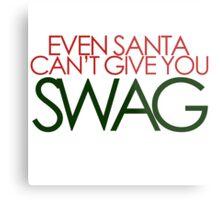 santa can't give you sawg Metal Print