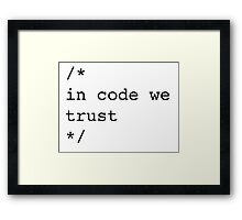In Code We Trust (Black) Framed Print