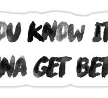 carry on lyrics Sticker