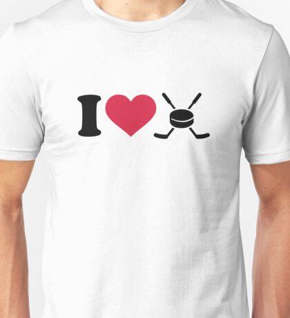 I love hockey sticks puck Unisex T-Shirt