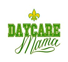 Daycare Mama GREEN BAY fans by DiEtte Henderson