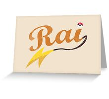 Rai Greeting Card