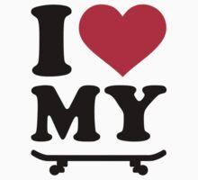 I love my skateboard by Designzz