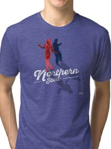 Northern Soul - for the dancers Tri-blend T-Shirt
