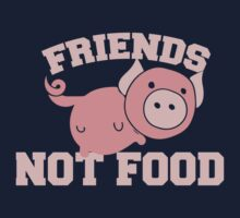 Pigs are Friends not FOOD One Piece - Short Sleeve