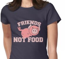 Pigs are Friends not FOOD Womens Fitted T-Shirt
