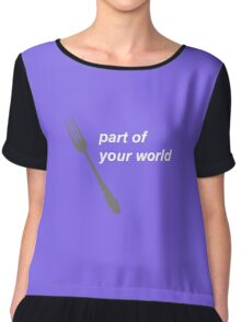 part of your world Chiffon Top