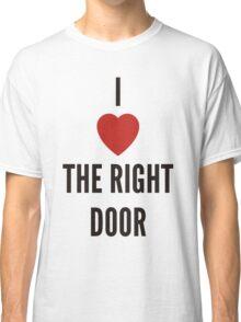 <3 right door Classic T-Shirt