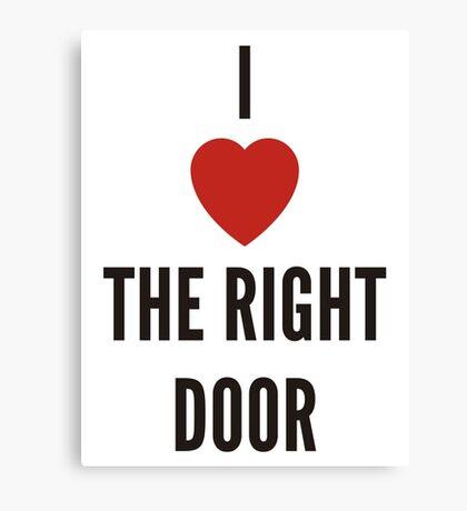 <3 right door Canvas Print