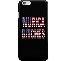 'Murica Bitches iPhone Case/Skin
