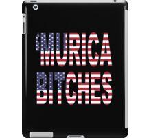 'Murica Bitches iPad Case/Skin