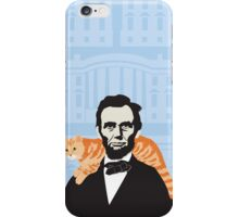 Lincoln was the first president to bring a cat to the white house. iPhone Case/Skin