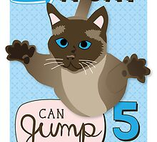 A cat can jump 5 times his own height. by missmewow