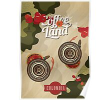 Colombia: The Coffee Land. Poster