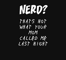 Nerd?! Unisex T-Shirt