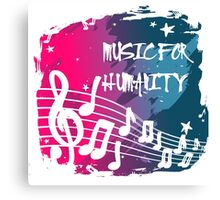 Music for humanity Canvas Print