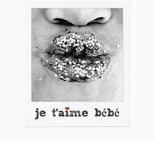 Je T'aime bebe - I love you baby - Pucker lips  Unisex T-Shirt