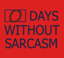 0 days without sarcasm One Piece - Short Sleeve