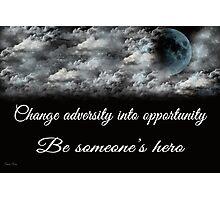 Change Adversity Photographic Print