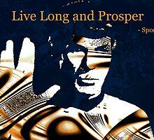 Live Long and Prosper by Anastasiya Malakhova