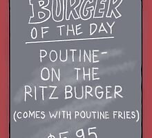 Burger of the Day - Poutine on the Ritz Burger - Bob's Burgers by czarcasm