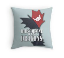"""Did Someone Say ""DRAGONS"" HTTYD Fandom Tee Throw Pillow"