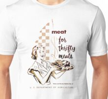 Meat! For Thrifty Meals Unisex T-Shirt