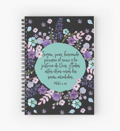 MATEO 6:33 Spiral Notebook