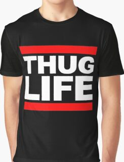 Thug Life - version 2 - white Graphic T-Shirt