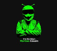 I'm The Stigs Martian Cousin Unisex T-Shirt