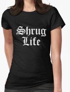 Shrug Life - version 2 - white Womens Fitted T-Shirt