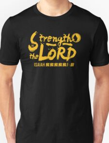 Strength in the Lord (gold on black) - LDStreetwear Unisex T-Shirt