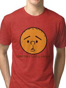 Karl Pilkington - Head like a fucking orange! Tri-blend T-Shirt