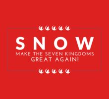 Make The Seven Kingdoms Great Again! Snow for Iron Throne 2016 (GAME OF THRONES) Baby Tee