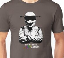 I'm The Stig's Wacky Cousin Unisex T-Shirt