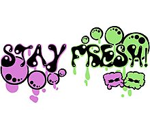 Stay Fresh! Photographic Print