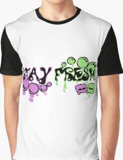 Stay Fresh! Graphic T-Shirt