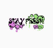 Stay Fresh! Unisex T-Shirt