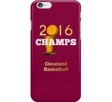 Cleveland basketball 2016 Champions iPhone Case/Skin