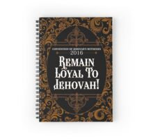 REMAIN LOYAL TO JEHOVAH! (CLASSICAL) Spiral Notebook
