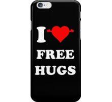 I Love free HUgs iPhone Case/Skin