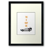 This is heavy Doc Framed Print