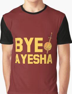 BYE AYESHA Graphic T-Shirt