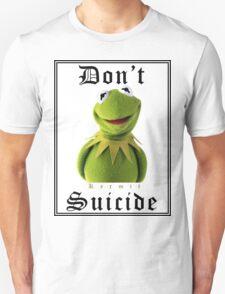 Don't Kermit Unisex T-Shirt