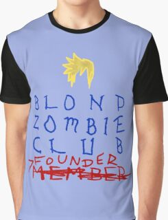 Blond Zombie Club- Founder Graphic T-Shirt