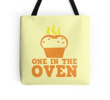 One in the OVEN Tote Bag